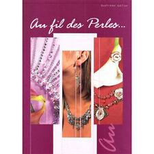 Au Fil des Perles, livre de creation de Bijoux