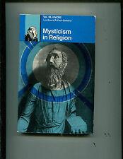 Inge, Mysticism in Religion rare softcover 1969