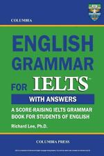 Columbia English Grammar for Ielts by Richard Lee (2012, Paperback)