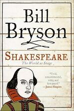 Shakespeare: The World as Stage (Eminent Lives) by Bryson, Bill
