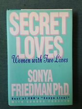 Secret Lives : Women with Two Lives by Sondra Forsyth and Sonya Friedman...