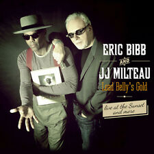 Lead Belly's Gold - Eric / Milteau,Jean-Jacques Bibb (2015, CD NEUF)