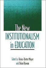 The New Institutionalism in Education-ExLibrary