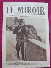 GUERRE - LE MIROIR n° 78 - 1915   - Premiers soldats Italiens mobilisés