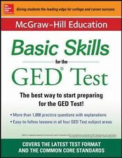 McGraw-Hilll Education Basic Skills for the GED Test : The Best Way to Start...
