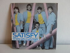 SATISFY Smoke gets in your eyes DIS7830