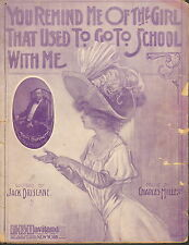 You Remind Me Of The Girl That Used To Go To School With Me - 1910