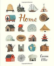 Home by Carson Ellis, Explore the World's Country Life, Hardcover BRAND NEW