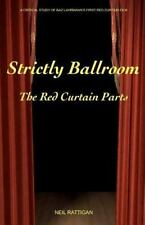Strictly Ballroom: The Red Curtain Parts