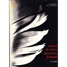 RECUEIL DE TEXTES LITTERAIRES FRANCAIS / CHASSANG et SENNINGER illustré 16ème S