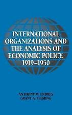International Organizations and the Analysis of Economic Policy, 1919-1950 (Hist