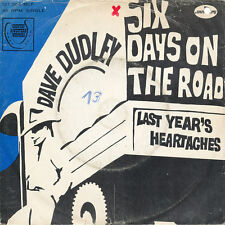 "7"" - DAVE DUDLEY - SIX DAYS ON THE ROAD / LAST YEAR'S HEARTACHES - Mercury127363"
