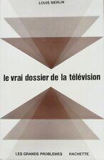 Le vrai dossier de la télévision - Louis Merlin - Les grands problèmes 1964