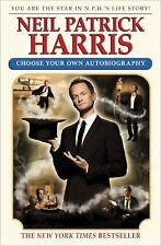NEIL PATRICK HARRIS CHOOSE YOUR OWN AUTOBIOGRAPHY -NEW 1st Ed HC w/DJ -FREE SHIP