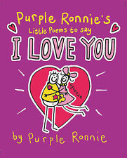 Purple Ronnie's Little Book of Poems to Say I Love You, Giles Andreae