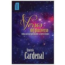 Versos Del Pluriverso by Ernesto Cardenal and La Ediciones (2013, Paperback)