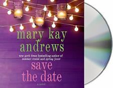 Save the Date by Mary Kay Andrews (2014, CD, Unabridged)