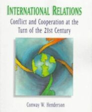 International Relations: Conflict and Cooperation at the Turn of the 21st Centur