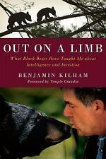 Out on a Limb: What Black Bears Have Taught Me about Intelligence and Intuition,