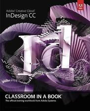 Pearson Adobe InDesign CC Textbook - Classroom in a Book Adobe Systems, 2013