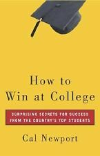 BUY 2 GET 1 FREE Cal Newport,How to Win at College: Surprising Secrets for Succe