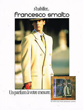 PUBLICITE ADVERTISING 074  1990  FRANCESCO SMALTO   parfum pour homme