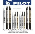 PILOT SUPER COLOR MARKER PEN - Metallic Paint Markers in Gold, Silver & White