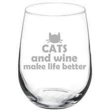 Stemless Wine Glass Goblet 17oz Funny Cats And Wine Make Life Better