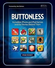 Buttonless: Incredible iPhone and iPad Games and the Stories Behind Them