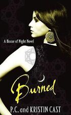 Burned (House of Night), P.C. Cast, Kristin Cast, Paperback, New