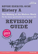 REVISE Edexcel GCSE History A The Making of the Modern World Revision Guide...