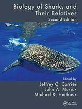 BIOLOGY OF SHARKS AN - JOHN A. MUSICK, ET AL. JEFFREY C. CARRIER (HARDCOVER) NEW