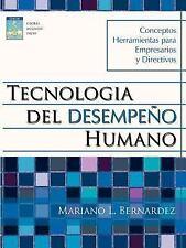 Tecnologia Del Desempeã±O Humano by Mariano L. Bernardez (2006, Paperback)