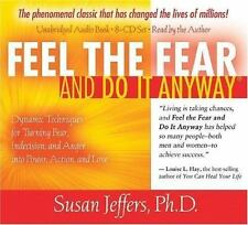 Feel the Fear and Do It Anyway 8-CD set: Dynamic Techniques for Turning Fear, In