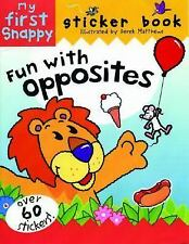 Snappy Fun with Opposites: My First Snappy Sticker Book (Snappy Sticker Fun Boo