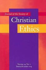 Journal of the Society of Christian Ethics: SpringSummer 2004 (volume 24, no 1)