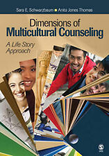 Dimensions of Multicultural Counseling: A Life Story Approach by Anita Jones...