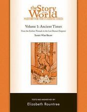THE STORY OF THE WORLD Volume One: Ancient Times Earliest Nomads Last Roman Empe