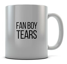 Fan Boy Tears Mug Cup Present Gift Coffee Birthday