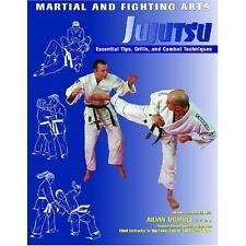 Jujutsu: Essential Tips, Drills, and Combat Techniques (Martial and Fighting Art