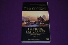 L'EPEE DE VERITE - Terry Goodkind - Bragelonne - 2 : La Pierre des Larmes