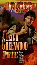 Pete (Cowboys) Greenwood, Leigh Mass Market Paperback