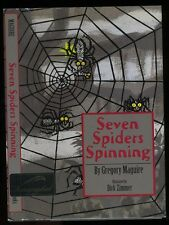 Maguire, Gregory (Wicked): Seven Spiders Spinning HB/DJ **Signed** 1st/1st 1994