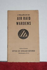 1941 A Handbook For Air Raid Wardens Office Of The Civilian Defense