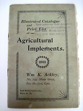 """RARE 1900 """"Wm.K.Ackley Agricultural Implements"""" Illustrated Catalogue  *"""