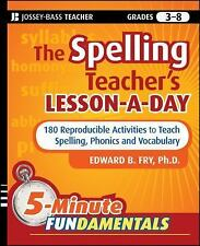 The Spelling Teacher's Lesson-a-Day : 180 Reproducible Activities to Teach...