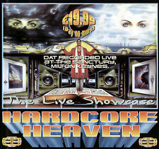 HARDCORE HEAVEN - THE LIVE SHOWCASE (CD COLLECTION) 22ND FEBRUARY 1997