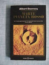 Marte pianeta rosso di Albert Ducrocq Universo sconosciuto 74 Ed. SugarCo 1976