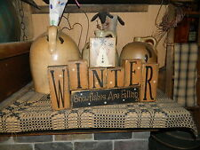 PRIMITIVE WINTER BLOCK SIGN~~SNOWFLAKES ARE FALLING~~SNOWMAN~~SNOW~~DECOR~~