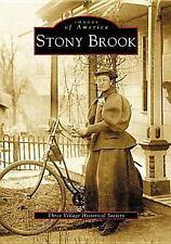 Stony Brook   (NY)  (Images of America) by Three Village Historical Society